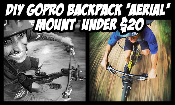 DIY GoPro MTB Backpack 'Aerial' Mount under $20